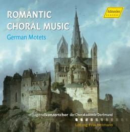 Romantische Chorwerke: Deutsche Motetten