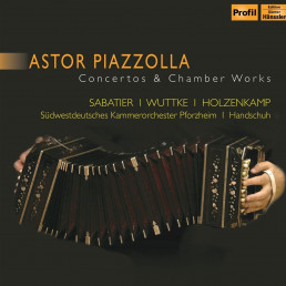 Astor Piazzolla-Concertos & Chamber Works
