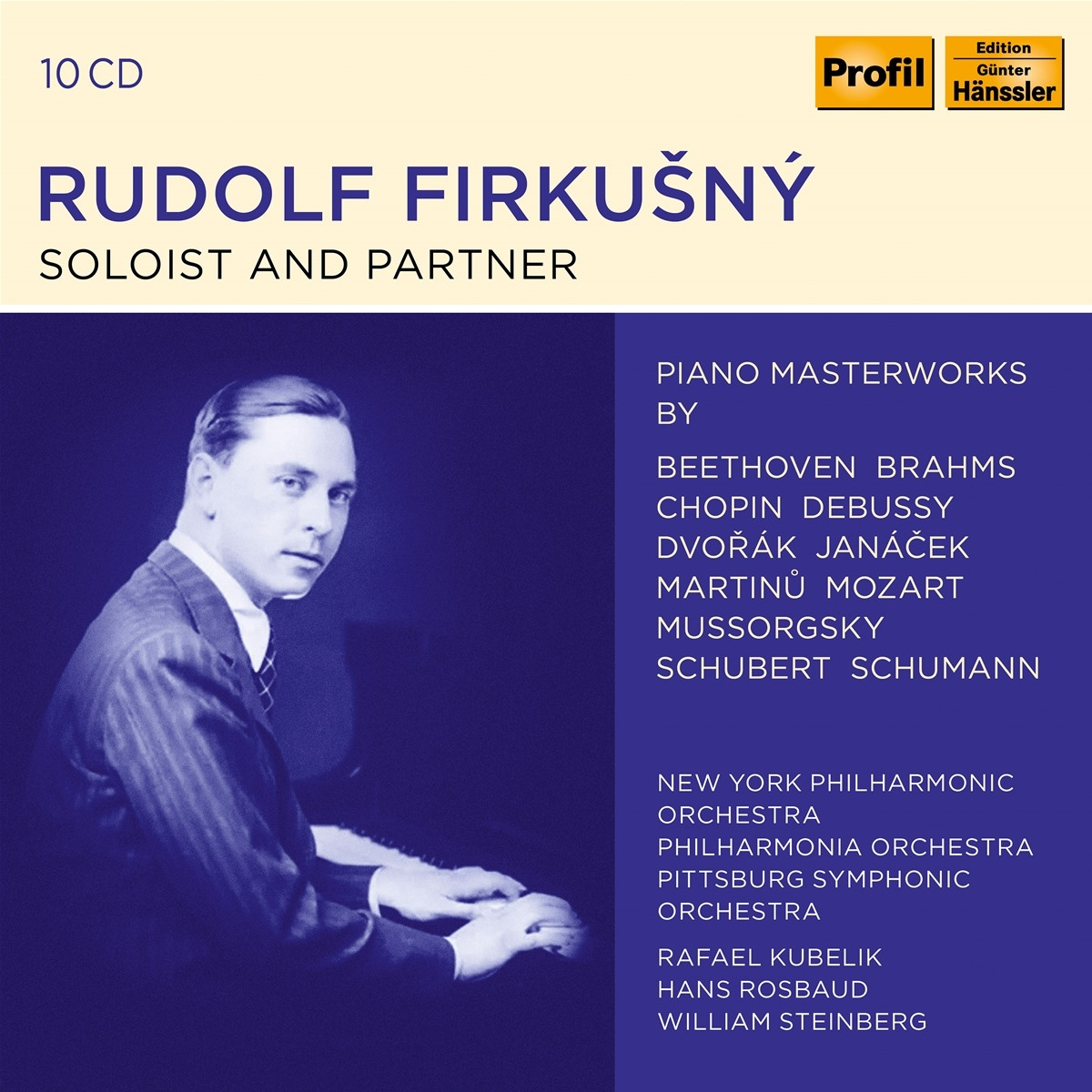 Rudolf Firkusny - Soloist and Partner