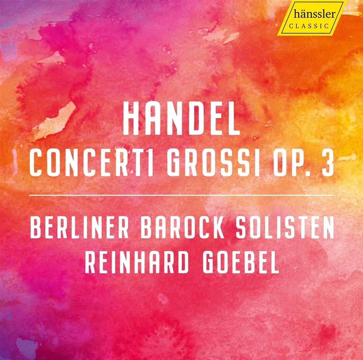 Georg Friedrich Händel.Concerti Grossi op.3