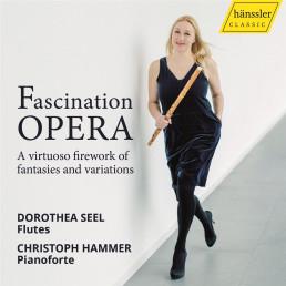 Fascination Opera-A virtuoso firework of fantasi