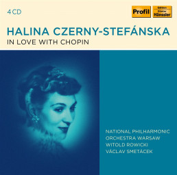 Halina Czerny-Stefanska in Love with Chopin