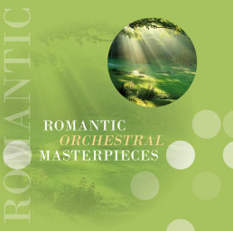 Romantic Orchestral Masterpieces