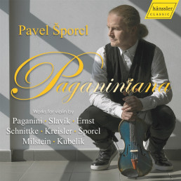 Pavel Sporcl: Paganiniana-Works for violin
