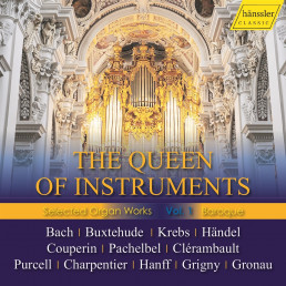 The Queen of Instruments Selected Organ Works I